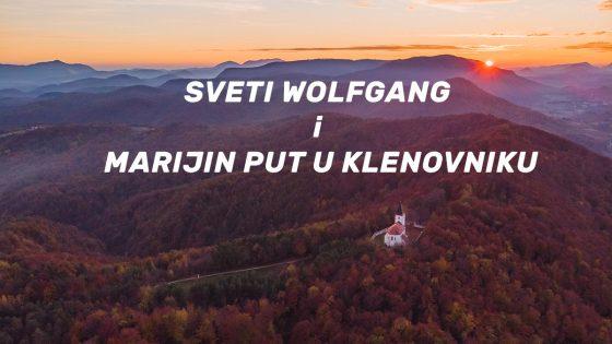 Sveti Wolfgang i Marijin put u Klenovniku